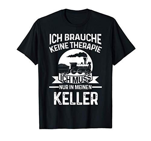 Modelleisenbahn Keller Eisenbahn Dampflok Geschenk T-Shirt