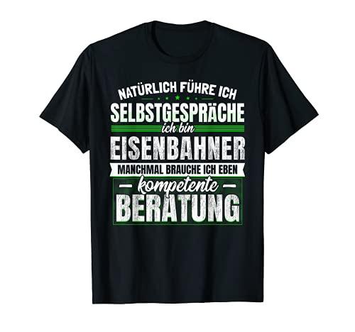 Geschenk Eisenbahner Lustiges Bahn Zug Eisenbahn Lok T-Shirt