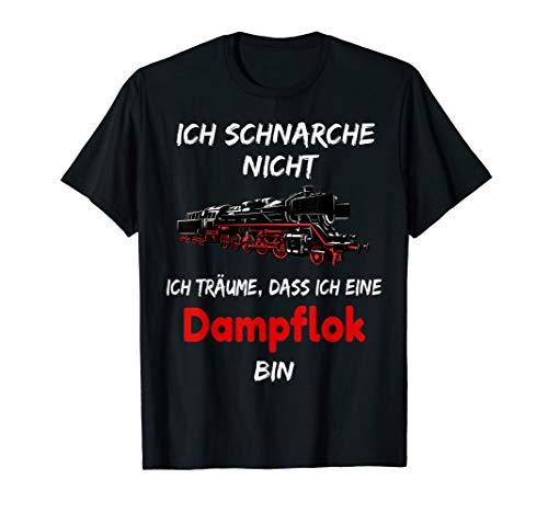 ich schnarche nicht Tshirt Dampflok Lokführer Eisenbahn T-Shirt