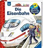 Die Eisenbahn (Wieso? Weshalb? Warum? junior, Band 9)