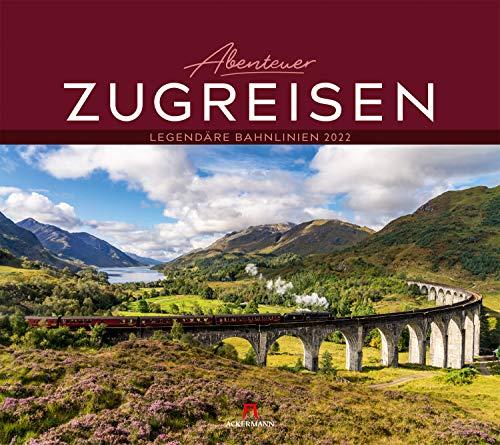 Abenteuer Zugreisen Kalender 2022, Wandkalender im Querformat (54x48 cm) - Natur- und Reisekalender, Reisestrecken mit der Bahn, dem Zug