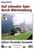 Auf schmaler Spur durch Württemberg - Bahngeschichten - Edition Eisenbahn-Romantik - Rio Grande