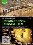 360 Grad - GEO Reportage: Legendäre Eisenbahnstrecken [2 DVDs]