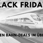 Black Friday Bahn-Angebote Blogpost