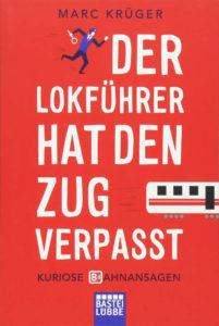 Eisenbahn-Geschenke - Buch Der Lokführer hat den Zug verpasst